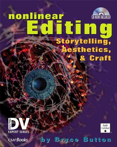 9781578200962: Nonlinear Editing: Storytelling, Aesthetics, & Craft