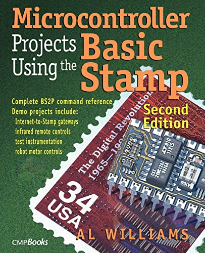 Microcontroller Projects Using the Basic Stamp 2nd: Williams, Al