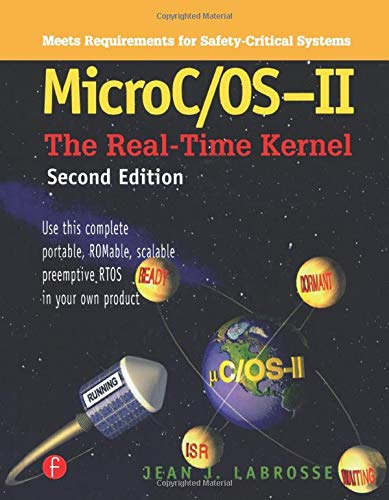 9781578201037: MicroC OS II: The Real Time Kernel (With CD-ROM)