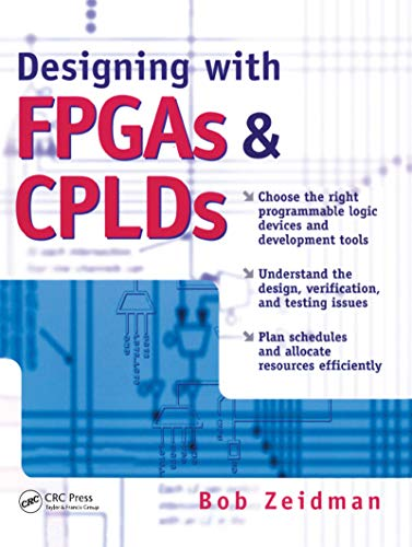 9781578201129: Designing with FPGAs and CPLDs (The Chalkboard Series)