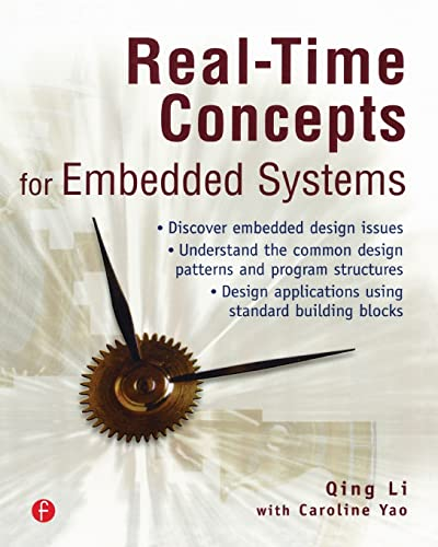 Real-Time Concepts for Embedded Systems: Li, Qing; Yao,