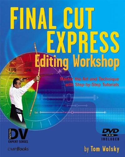9781578202232: Final Cut Express Editing Workshop