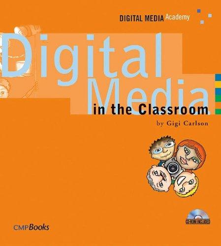 9781578202416: Digital Media in the Classroom (Digital Media Academy Series)