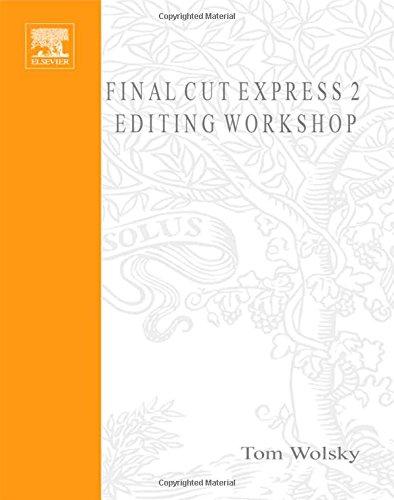 9781578202560: Final Cut Express 2 Editing Workshop (DV Expert Series)