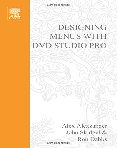 9781578202805: Designing Menus with DVD Studio Pro (DV Expert Series)