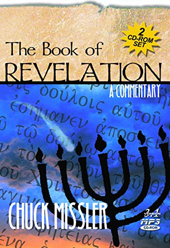 The Book of Revelation: A Commentary: Missler, Chuck