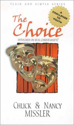 9781578211340: The Choice: Hypocrisy or Real Christianity? (Plain and Simple Series)