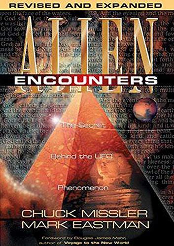 9781578212057: Alien Encounters: The Secret Behind the UFO Phenomenon