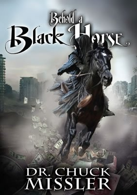 9781578216321: Behold a Black Horse: Economic Upheaval and Famine