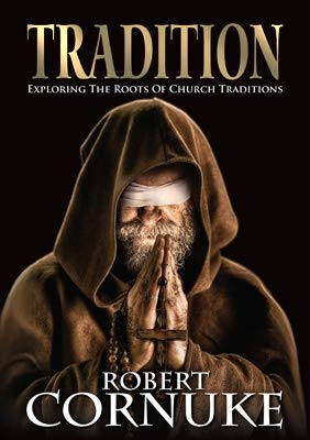 9781578217595: Tradition: Exploring the Roots of Church Traditions