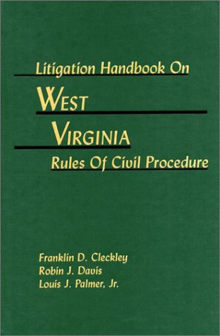 9781578231089: Litigation Handbook on West Virginia Rules Of Civil Procedure