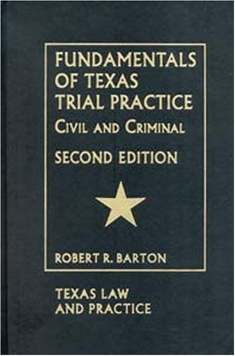 9781578231850: Fundamentals of Texas Trial Practice - 2nd Edition