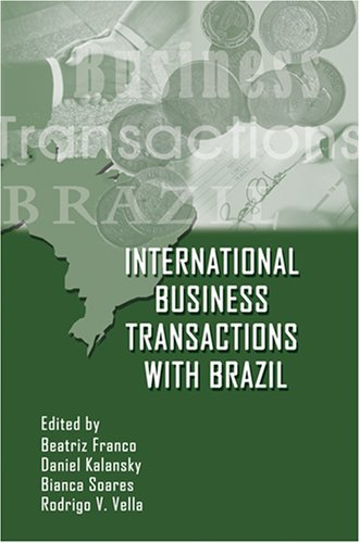 International Business Transactions with Brazil: Beatriz Franco, Daniel