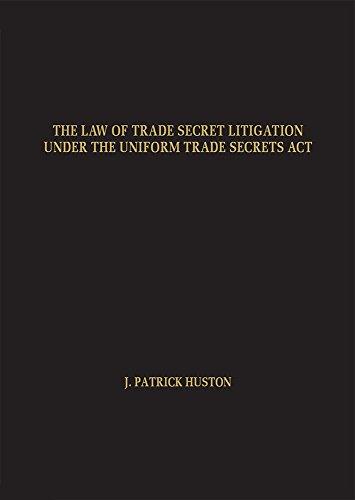 9781578232505: The Law of Trade Secret Litigation Under the Uniform Trade Secrets Act