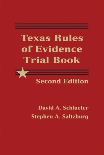 9781578232826: Texas Rules of Evidence Trial Book - 2nd Edition