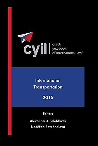 9781578234486: Czech Yearbook of International Law - International Transportation - 2015