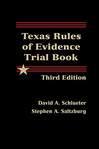 9781578234547: Texas Rules of Evidence Trial Book - Third Edition
