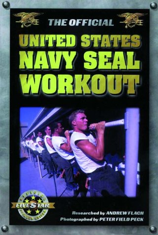 9781578260096: The Official United States Navy Seal Workout