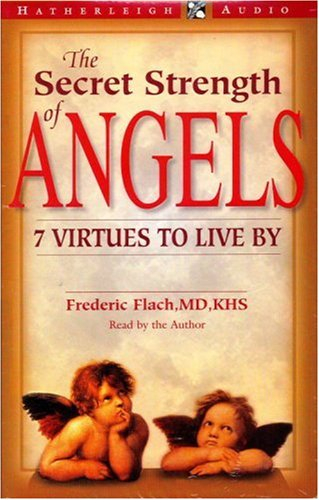9781578260379: The Secret Strength of Angels: 7 Virtues to Live By (Audiocassette)
