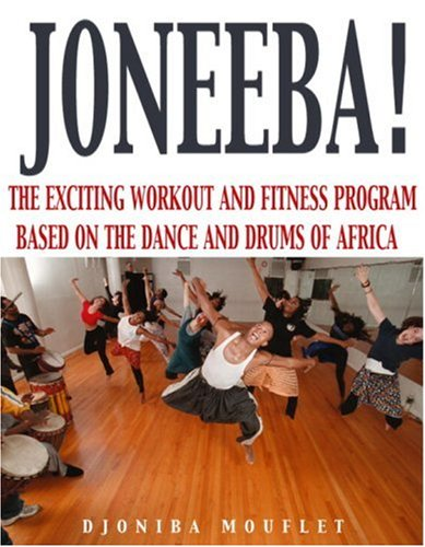 9781578260492: Joneeba! The African Dance Workout