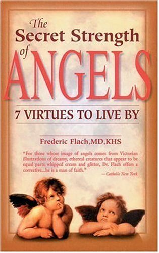 9781578260546: The Secret Strength of Angels: Virtues to Live By