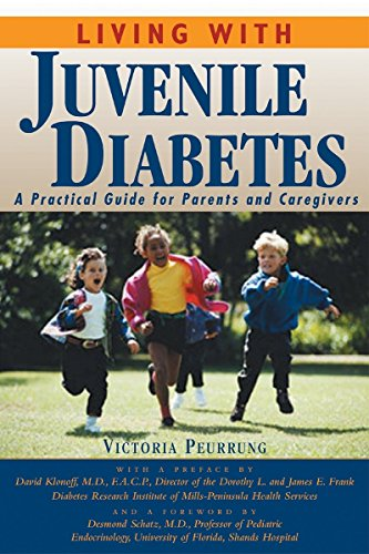9781578260577: Living with Juvenile Diabetes: A Practical Guide for Parents and Caregivers