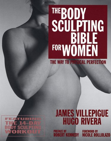 9781578260867: The Body Sculpting Bible for Women