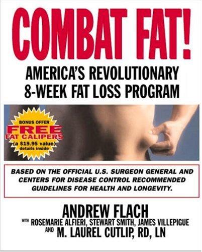 Combat Fat!: America's Revolutionary 8-Week Fat-Loss Program: Andrew Flach, Rosemarie
