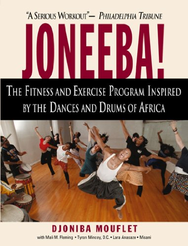 9781578261109: Joneeba!: The Exciting Workout and Fitness Program with the Dances and Drums of Africa
