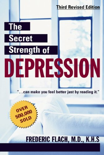 9781578261147: The Secret Strength of Depression (3rd Edition)