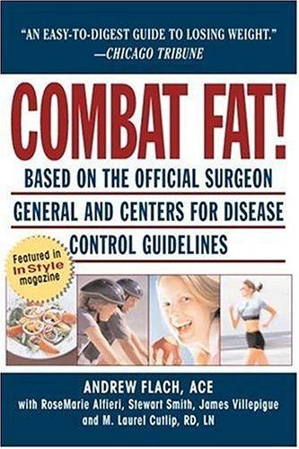 Combat Fat!: America's Revolutionary 8-Week Weight Fat-Loss: Flach, Andrew; Alfieri,
