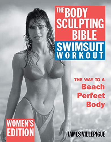 9781578261406: The Body Sculpting Bible Swimsuit Workout: Women's Edition