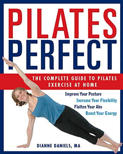 9781578261475: Pilates Perfect: The Complete Guide to Pilates Exercise at Home