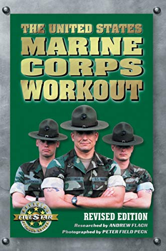 The United States Marine Corps Workout, Revised Edition: Flach, Andrew