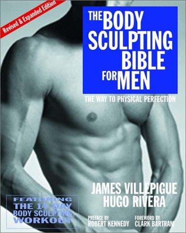 9781578261611: The Body Sculpting Bible for Men: The Way to Physical Perfection