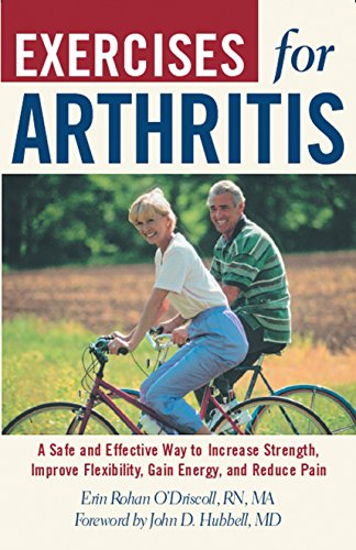 9781578261666: Exercises For Arthritis: A Safe And Effective Way To Increase Strength, Improve Flexibility, Gain Energy, And Reduce Pain