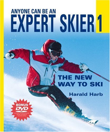 9781578261772: Anyone Can Be an Expert Skier 1: The New Way to Ski (Includes Bonus DVD)