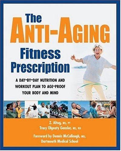 9781578262151: The Anti-Aging Fitness Prescription