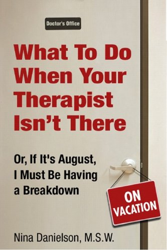 9781578262281: What to Do When Your Therapist Isn't There