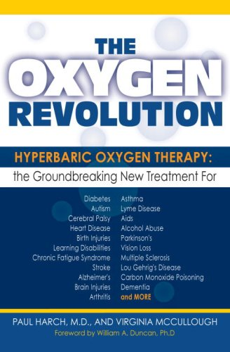 9781578262373: The Oxygen Revolution: Hyperbaric Oxygen Therapy: The Groundbreaking New Treatment for Stroke, Alzheimer's, Parkinson's, Arthritis, Autism, Learning Disabilities and More