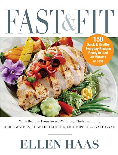 9781578262588: Fast & Fit: 150 Quick & Healthy Everyday Recipes Ready in Just 30 Minutes or Less
