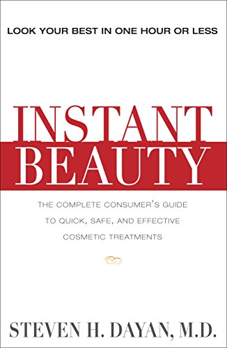 9781578262595: Instant Beauty: The Complete Consumer's Guide to the Best Nonsurgical Cosmetic Procedures