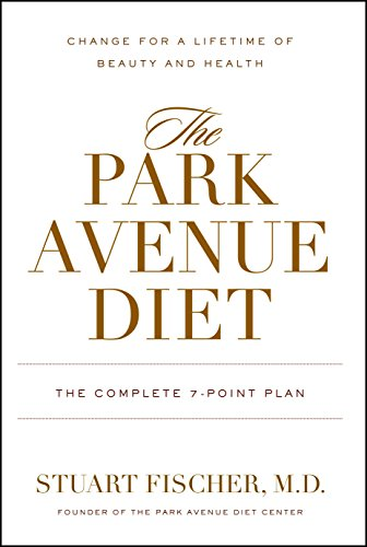 9781578262632: The Park Avenue Diet: The Complete 7 - Point Plan for a Lifetime of Beauty and Health