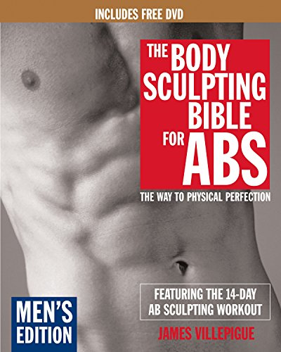 The Body Sculpting Bible for Abs, Men's Edition: Featuring the 14-Day Ab Sculpting Workouts (...