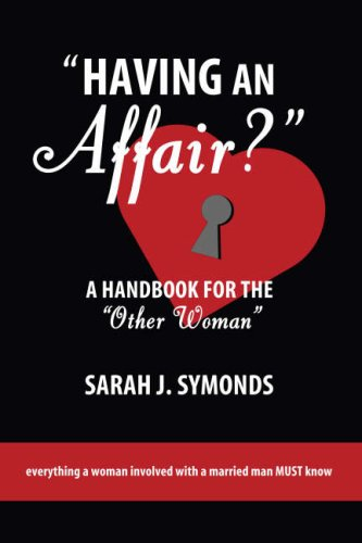9781578262793: Having An Affair?: A Handbook for the Other Woman