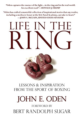 Life in the Ring: Lessons and Inspiration: Oden, John