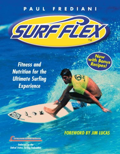 9781578263226: Surf Flex, Second Edition: Fitness and Nutrition for the Ultimate Surfing Experience