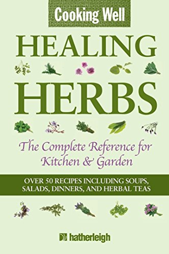 Cooking Well: Healing Herbs: The Complete Reference: Krusinski, Anna