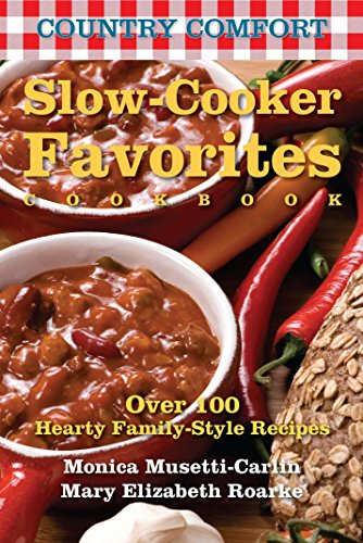 9781578263745: Slow-Cooker Favorites: Country Comfort: Over 100 Hearty Family-Style Recipes