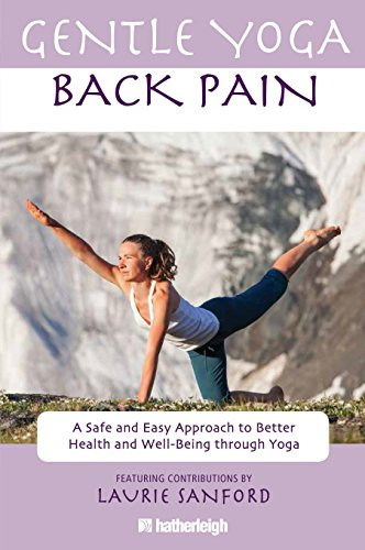 9781578263905: Gentle Yoga for Back Pain: A Safe and Easy Approach to Better Health and Well-Being through Yoga